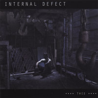 **** THIS **** — Internal Defect