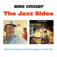 The Jazz Sides — Bing Crosby