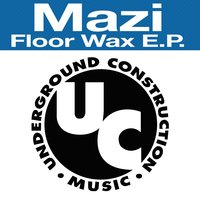 Floor Wax EP — Mazi