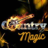 Country Magic — Country Music All-Stars, Country And Western, Top Country All-Stars, Top Country All-Stars|Country And Western|Country Music All-Stars