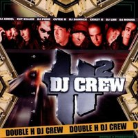 Double H Dj Crew — DJ Cut Killer, Dj Cut Killer, Double H Dj Crew, Double H Dj Crew