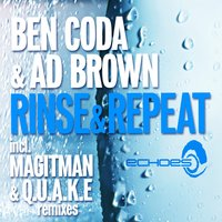 Rinse & Repeat — Ben Coda, Ad Brown, Ben Coda & Ad Brown