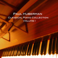Classical Collection, Vol. I — Paul Huberman