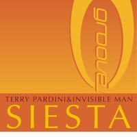Siesta — Dj Terry Pardini & Invisible Man, Terri B.