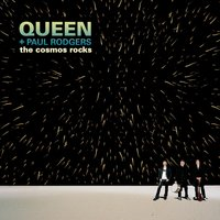The Cosmos Rocks — Paul Rodgers, Queen