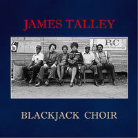 Blackjack Choir — B.B. King, John Sayles, Reggie Young, Johnny Gimble, Mike Leech, Andy McMahon