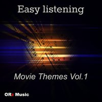 Easy Listening Movie Themes, Vol. 1 — Minds of Film