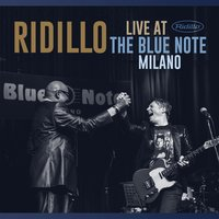 Live at the Blue Note Milano — Ridillo