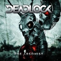 The Arsonist — DeadLock