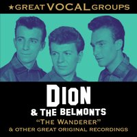 Great Vocal Groups — Dion, The Belmonts