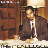 The Monologue — Epinero