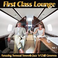 First Class Lounge, Vol. 1 — сборник