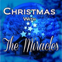 Christmas with the Miracles — The Miracles