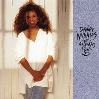 As Good As It Gets — Deniece Williams