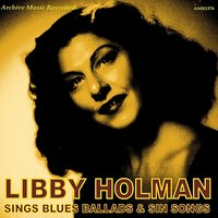 Sings Blues Ballads and Sin Songs — Libby Holman