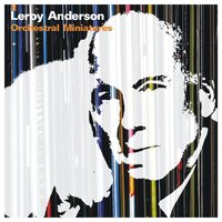 Orchestral Miniatures — Leroy Anderson