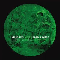 Empire Soldiers Dubplate, Vol. 2 — Vibronics, Brain Damage