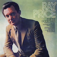 For the Good Times — Ray Price
