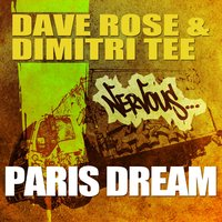 Paris Dream — Dave Rose & Dimitri Tee