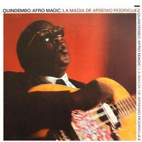 Quindembo : Afro Magic — Arsenio Rodriguez