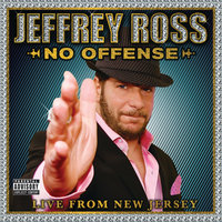 No Offense - Live From New Jersey — Jeffrey Ross