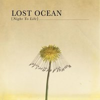 Night To Life — Lost Ocean