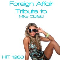 Foreign Affair: Tribute to Mike Oldfield — Disco Fever, Hanny Williams