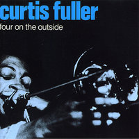 Four on the Outside — Curtis Fuller