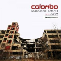 Abandoned Factory II — Colombo