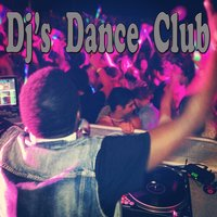 DJ's Dance Club — сборник