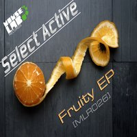 Fruity EP — Select Active
