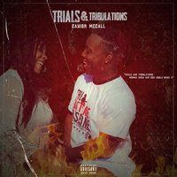 Trials & Tribulations — Zayion McCall