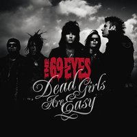 Dead Girls Are Easy — The 69 Eyes