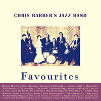 Favourites — Chris Barber's Jazz Band