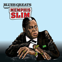 Blues Greats: Memphis Slim — Memphis Slim