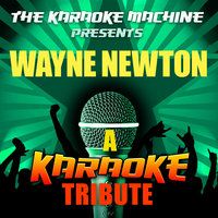 The Karaoke Machine Presents - Wayne Newton — The Karaoke Machine