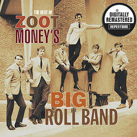 The Best Of — Zoot Money's Big Roll Band