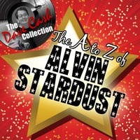 The A to Z of Alvin Stardust - — Alvin Stardust