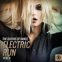 The Queens of Dance: Electric Run, Vol. 2 — сборник