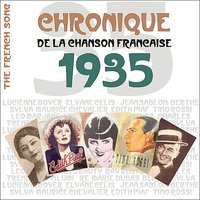 The French Song - Chronique de la Chanson Française (1935), Vol. 12 — сборник