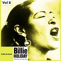100 Years of Lady Day, Vol. 8 — Billie Holiday