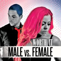 Worth It — Male feat. Female