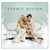 The Collection — Atomic Kitten