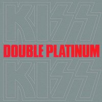 Double Platinum — Kiss