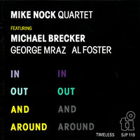 In Out and Around — Michael Brecker, George Mraz, Al Foster, Mike Nock Quartet