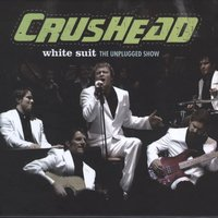 White Suit - The Unplugged Show — Crushead