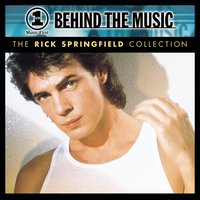 VH1 Music First: Behind The Music - The Rick Springfield Collection — Rick Springfield