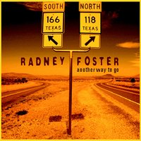 Another Way to Go — Radney Foster