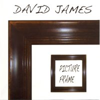 Picture Frame — David James