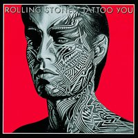 Tattoo You — The Rolling Stones